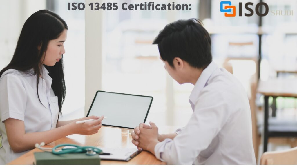 Purpose of ISO 13485 certification: Medical devices